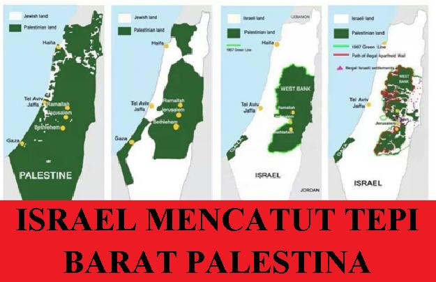 ISRAEL MENCATUT TEPI BARAT PALESTINA